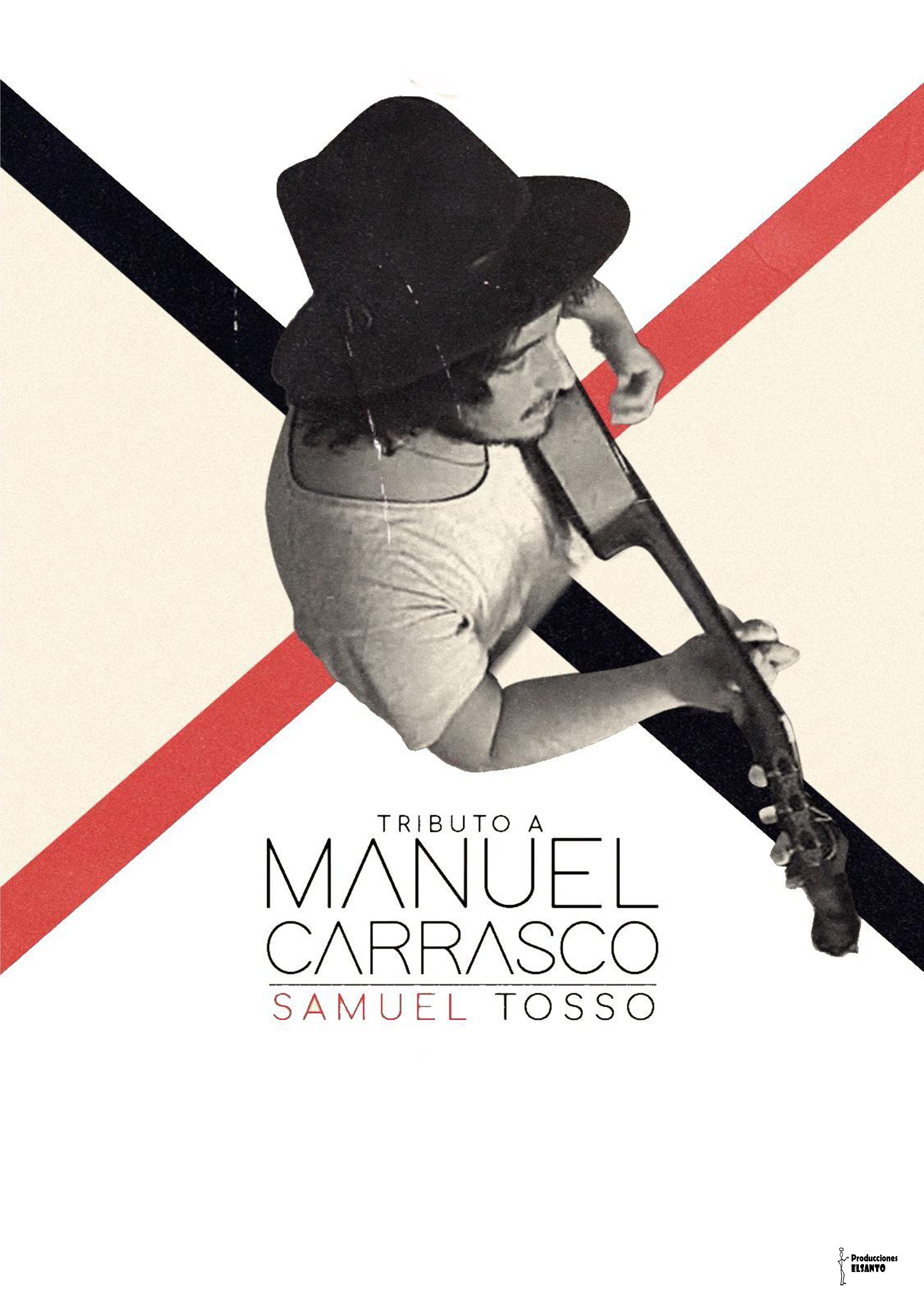 CARTEL TRIBUTO MANUEL CARRASCO